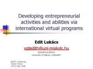 Developing entrepreneurial activities and abilities via international virtual