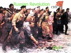 Russian Revolution CHY 4 U 1917 Causal Triangle