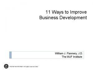 11 Ways to Improve Business Development William J