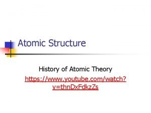 Atomic Structure History of Atomic Theory https www