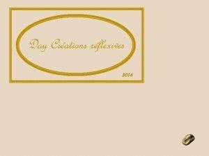 Day Crations rflexives 2014 Ces derniers mois dans