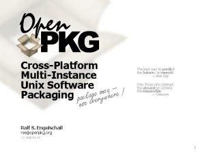 CrossPlatform MultiInstance Unix Software ce n o e