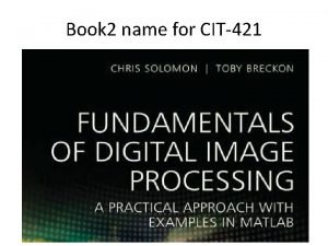 Book 2 name for CIT421 Book name for