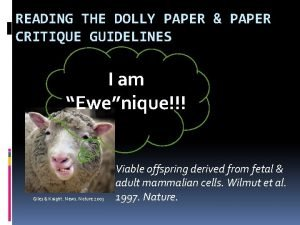 READING THE DOLLY PAPER PAPER CRITIQUE GUIDELINES I