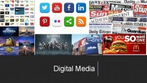 Digital Media What Digital Media means to me