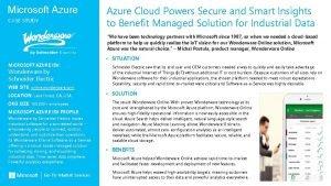 Microsoft Azure CASE STUDY Azure Cloud Powers Secure