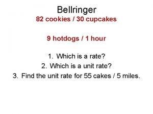 Bellringer 82 cookies 30 cupcakes 9 hotdogs 1