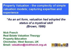 Property Valuation the complexity of simple valuation models