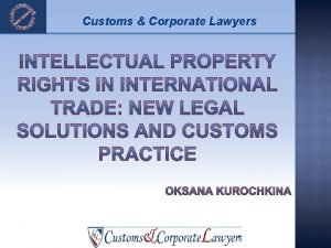 Customs Corporate Lawyers Customs Corporate Lawyers Whats new
