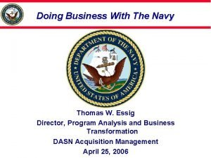 Doing Business With The Navy Thomas W Essig