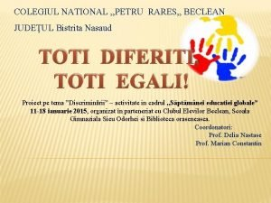 COLEGIUL NATIONAL PETRU RARES BECLEAN JUDEUL Bistrita Nasaud