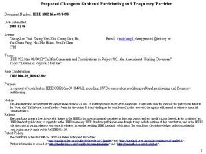 Proposed Change to Subband Partitioning and Frequency Partition