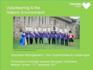 Volunteering the Historic Environment Photo Historic Environment Scotland