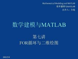 Mathematical Modeling and MATLAB MATLAB MATLAB FOR 202134