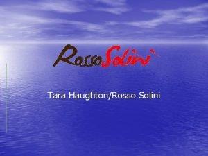 Tara HaughtonRosso Solini Tara Haughton 16 year old