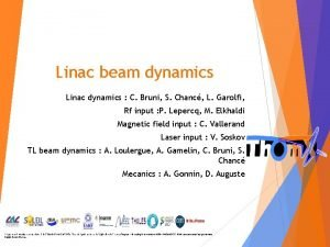 Linac beam dynamics Linac dynamics C Bruni S