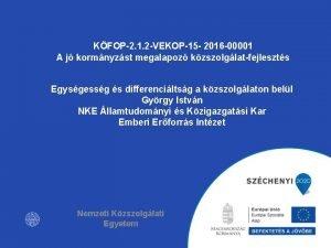 KFOP2 1 2 VEKOP15 2016 00001 A j