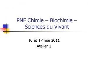 PNF Chimie Biochimie Sciences du Vivant 16 et