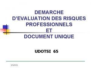DEMARCHE DEVALUATION DES RISQUES PROFESSIONNELS ET DOCUMENT UNIQUE