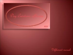 Day Crations rflexives 2013 Dfilement manuel Il y