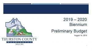 2019 2020 Biennium Preliminary Budget August 19 2019