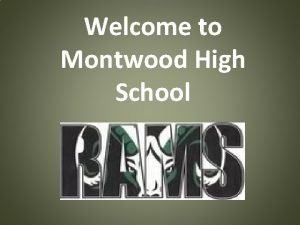 Welcome to Montwood High School Home of the