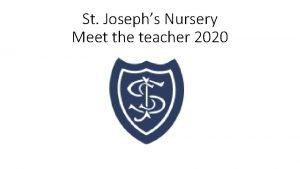 St Josephs Nursery Meet the teacher 2020 Nursery
