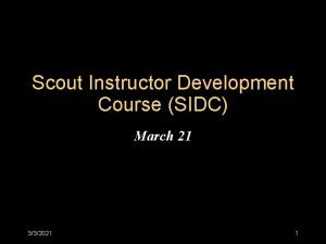 Scout Instructor Development Course SIDC March 21 332021