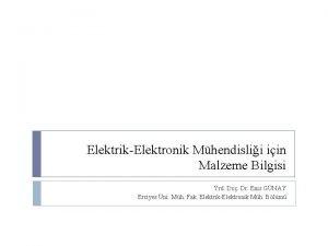 ElektrikElektronik Mhendislii iin Malzeme Bilgisi Yrd Do Dr
