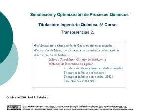 Simulacin y Optimizacin de Procesos Qumicos Titulacin Ingeniera