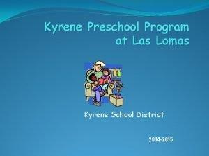 Kyrene Preschool Program at Las Lomas Kyrene School