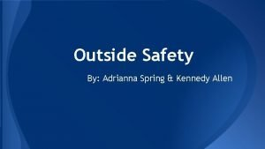 Outside Safety By Adrianna Spring Kennedy Allen Hypothermia