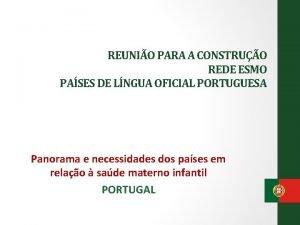 REUNIO PARA A CONSTRUO REDE ESMO PASES DE