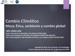 Cambio Climtico Mesa tica ambiente y cambio global