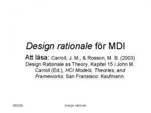 Design rationale fr MDI Att lsa Carroll J