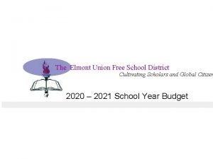 The Elmont Union Free School District Cultivating Scholars