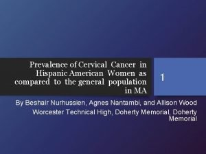 Prevalence of Cervical Cancer in Hispanic American Women