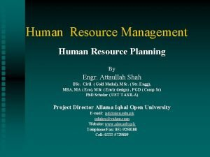 Human Resource Management Human Resource Planning By Engr