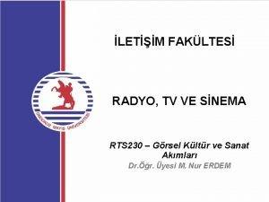 LETM FAKLTES RADYO TV VE SNEMA RTS 230