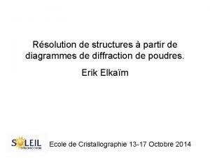 Rsolution de structures partir de diagrammes de diffraction