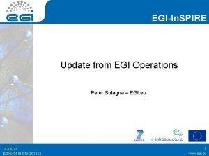 EGIIn SPIRE Update from EGI Operations Peter Solagna