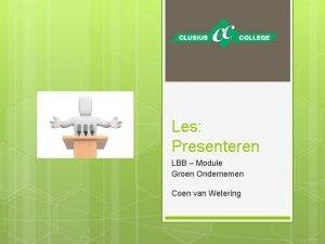 Les Presenteren LBB Module Groen Ondernemen Coen van