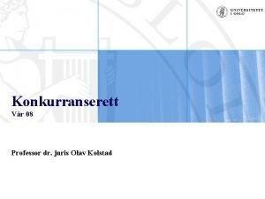 Konkurranserett Vr 08 Professor dr juris Olav Kolstad