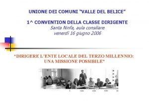 UNIONE DEI COMUNI VALLE DEL BELICE 1 CONVENTION