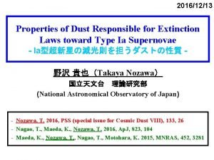 20161213 Properties of Dust Responsible for Extinction Laws