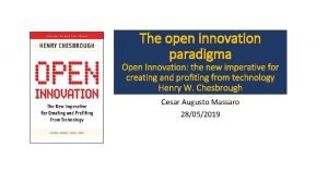 The open innovation paradigma Open Innovation the new