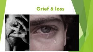 Grief loss What are the types of loss