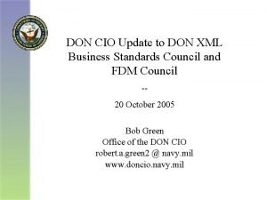 DON CIO Update to DON XML Business Standards