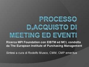 PROCESSO DACQUISTO DI MEETING ED EVENTI Ricerca MPI