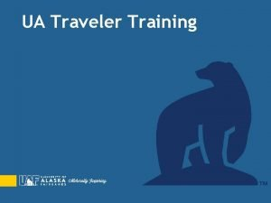UA Traveler Training The Travel Toolbox SAP Concur